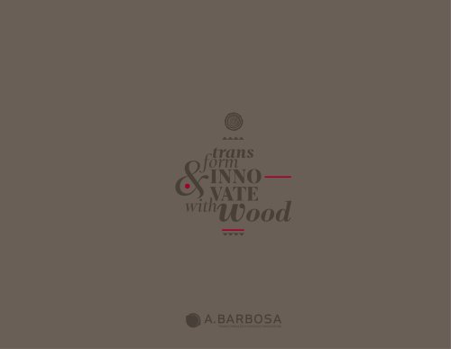 transform & INNOVATE with Wood