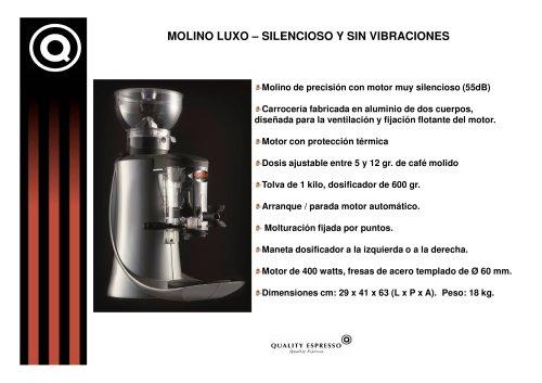 MOLINO LUXO - SILENCIOSO Y SIN VIBRACIONES