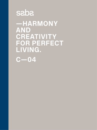 HARMONY AND CREATIVITY FOR PERFECT LIVING. C—04