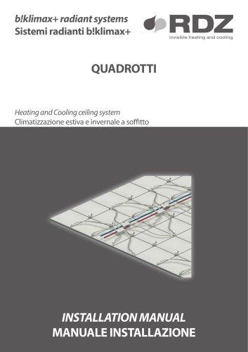 B!klimax+ Radiant Systems QUADROTTI