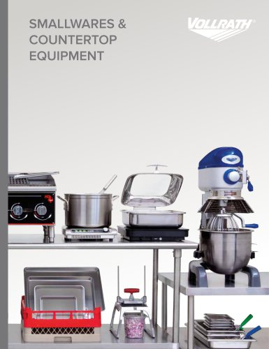 Smallwares & Countertop Equipment