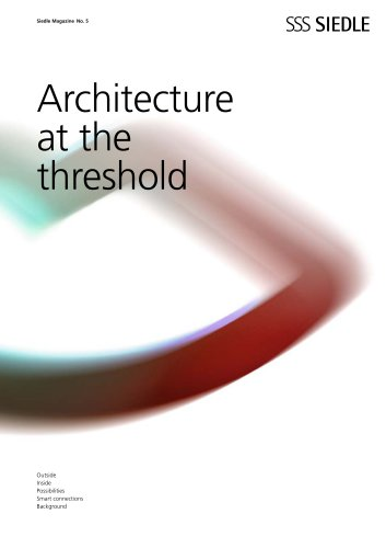 Architecture at the threshold