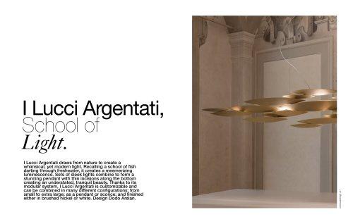 I Lucci Argentat , School of Light