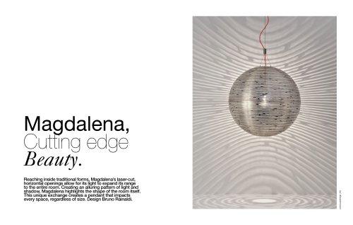 Magdalena, Cutting edge Beauty