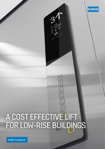 A COST EFFECTIVE LIFT FOR LOW-RISE BUILDINGS - KONE EcoSpace