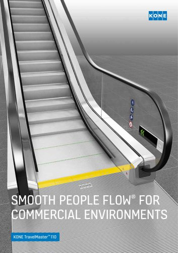 SMOOTH PEOPLE FLOW® FOR COMMERCIAL ENVIRONMENTS - KONE TravelMaster 110