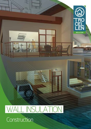 Wall Insulation - Construction
