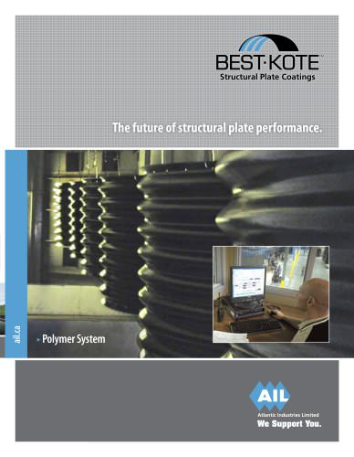 BEST-KOTE Structural Plate Coatings - The future of structural plate performance.