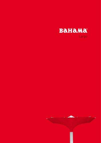 BAHAMA Lagro