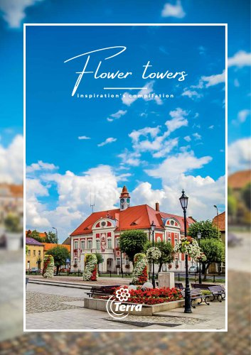 Flower towers – inspiration's compilation