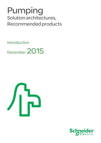 Pumping Solution architectures, Recommended products