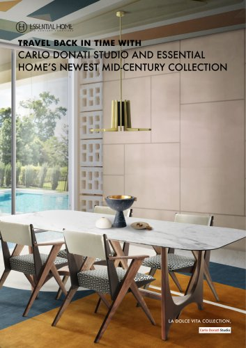 Travel Back In Time With Carlo Donati Studio And Essential Home's Newest Mid-Century Collection