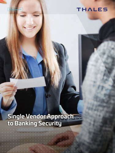 Single Vendor Approach to Banking Security