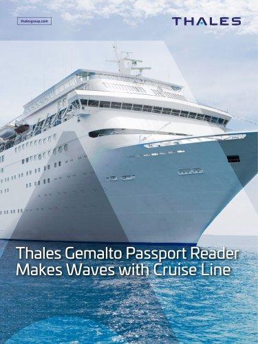 Thales Gemalto Passport Reader Makes Waves with Cruise Line