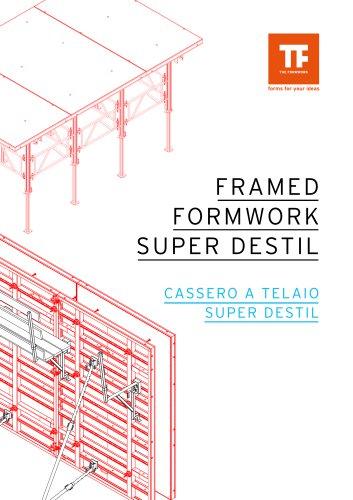 FRAMED FORMWORK SUPER DESTIL