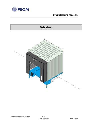 External loading house PL