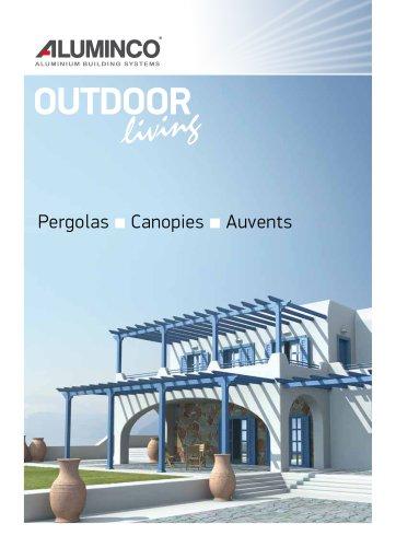 OUTDOOR living - Pergolas - Canopies - Auvents