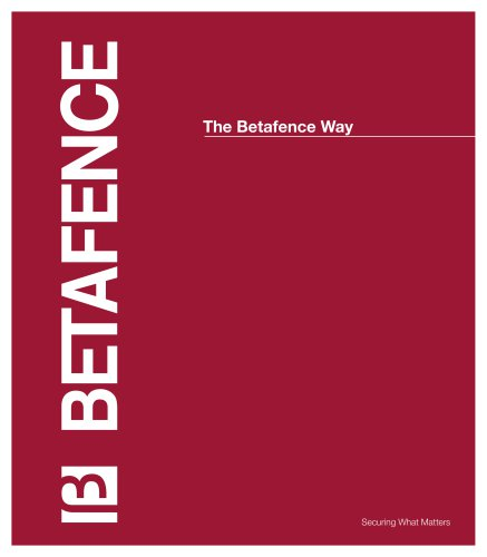 The Betafence Way