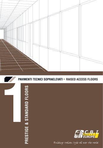 RAISED ACCESS FLOORS : PRESTIGE & ACCESS FLOORS