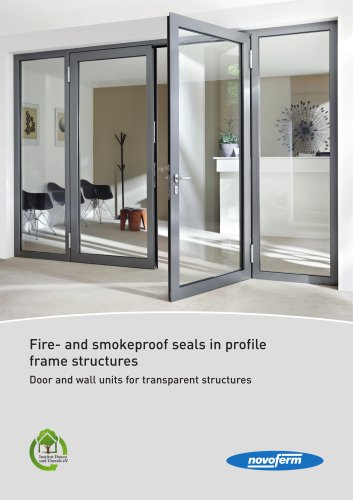 Fire- and smokeproof seals in profile frame structures Door and wall units for transparent structures