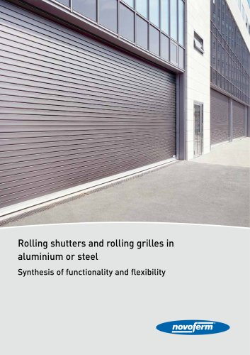 Rolling shutters and rolling grilles in aluminium or steel