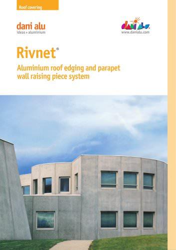 Rivnet : Aluminium roof edging and parapet wall raising piece system