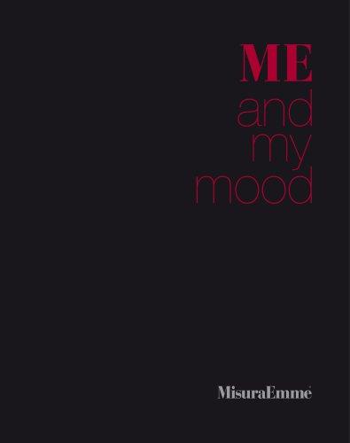 ME and my mood