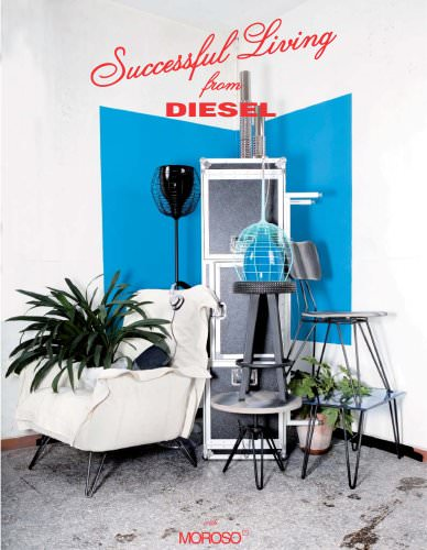 Successful living from Diesel with Moroso