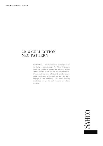 2013 COLLECTION NEO PATTERN