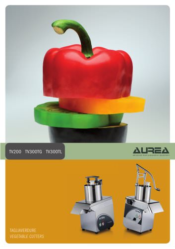 Vegetable cutters TV200-300 Aurea