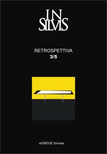 Insilvis, Retrospective 3