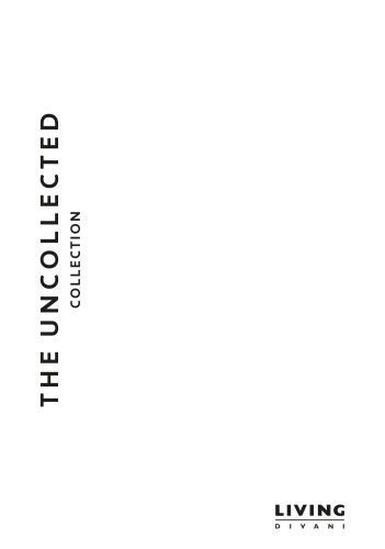 THE UNCOLLECTED COLLECION