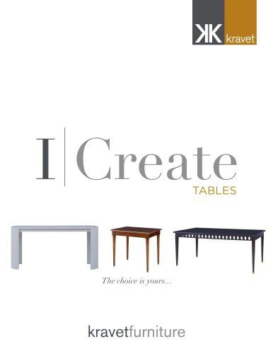 I Create TABLES