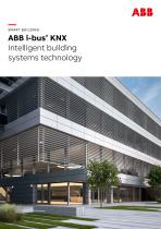 SMART BUILDING ABB i-bus® KNX Intelligent building systems technology