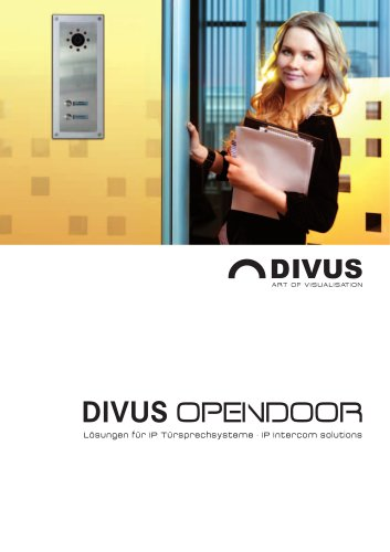 DIVUS OPENDOOR - IP Intercom solutions