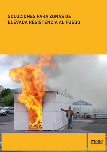 SOLUCIONES PARA ZONAS DE ELEVADA RESISTENCIA AL FUEGO