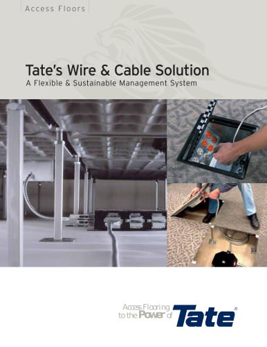 Tate?s Wire & Cable Solution Access Flooring