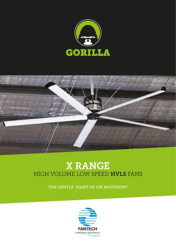 X RANGE HIGH VOLUME LOW SPEED HVLS FANS