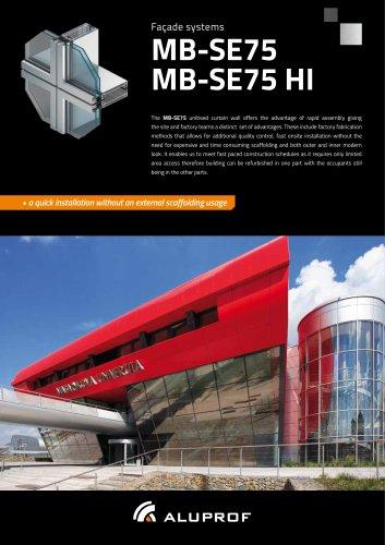 Façade systems MB-SE75 MB-SE75 HI