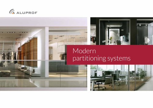 Modern partitioning systems
