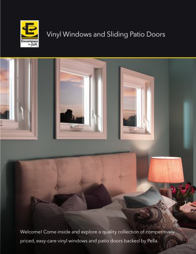 ENCOMPASS BY PELLA® VINYL WINDOWS AND PATIO DOORS