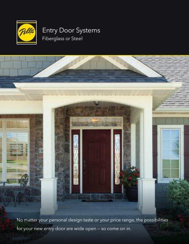 FIBERGLASS AND STEEL ENTRY DOORS