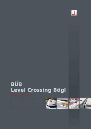 BÜB - Level Crossing Bögl