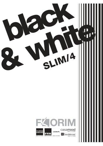 BLACK & WHITE SLIM/4