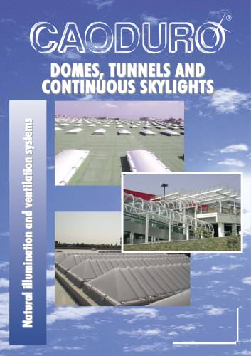 DOMES, TUNNELS AND CONTINUOUS SKYLIGHTS CATALOGUES D102