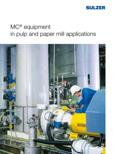 MC® equipment in pulp and paper mill applications