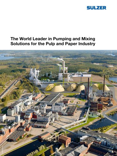 The World Leader in Pumps and Mixers for the Pulp and Paper Industry