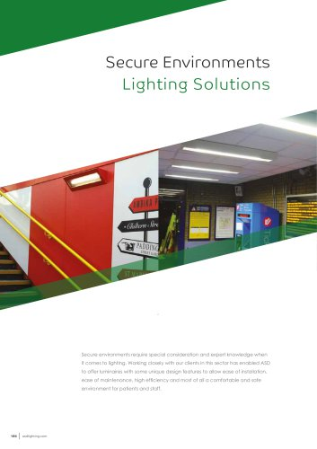 Secure Environments Lighting Solutions