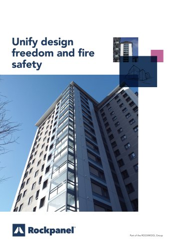 Unify design freedom and fire safety