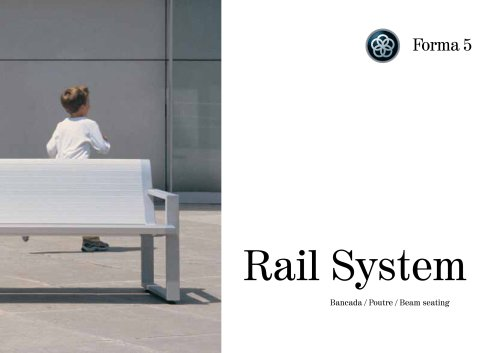Rail system Bench seating
